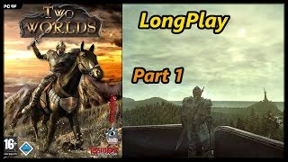 Two Worlds - Longplay (Part 1 of 2) Full Game Walkthrough (No Commentary)