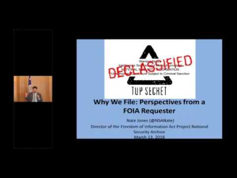 """Why We File"" by Nate Jones, Director of the FOIA Project of the National Security Archive"