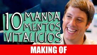 Vídeo - 10 Mandamentos Vitalícios – Making Of