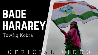 Towfiq Kobra Bade HarareyEthiopian Harari Music 2019.mp3