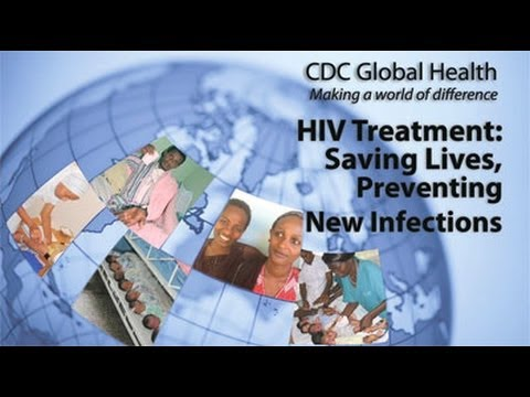 HIV Treatment: Saving Lives, Preventing New Infections