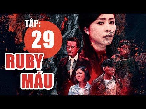 Ruby Máu - Tập 29 | Phim hình sự Việt Nam hay nhất 2019 | ANTV