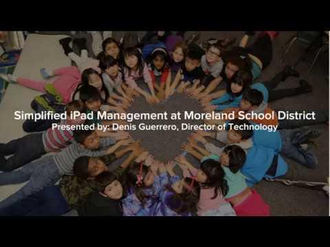 Webinar: Simplified iPad Management at Moreland School District