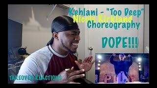 "Kehlani - ""Too Deep"" | Nicole Kirkland Choreography (REACTION)"