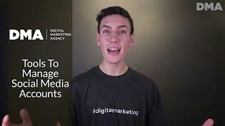 Tools To Manage Social Media Accounts