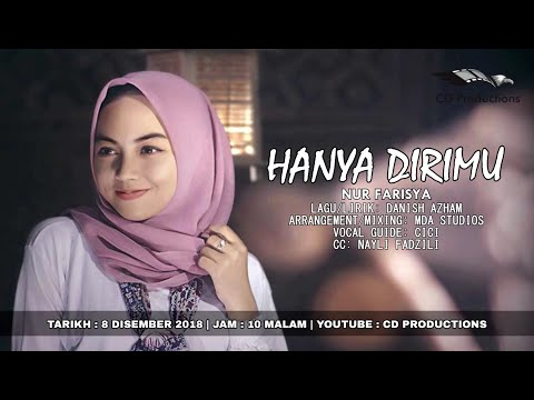 Nur Farisya - HANYA DIRIMU (Official Lyric Video)