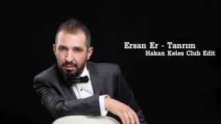 Ersan Er Tanrim Remix Indir Mp3 Indir Dinle