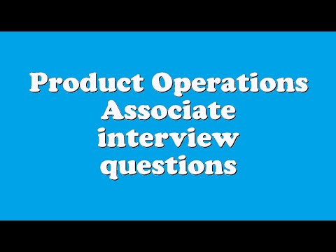 Product Operations Associate interview questions