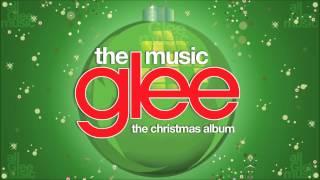 Welcome Christmas | Glee [HD FULL STUDIO]