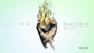 Bakermat feat. Alex Clare - Living (Calvo Remix)