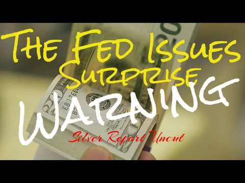 The Federal Reserve Issues Warning!  Reverses Course Stock Market Could Accelerate Economic Collapse