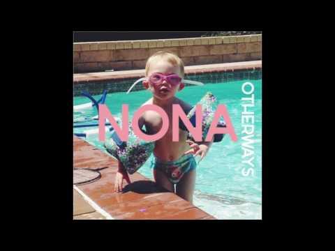 NONA - Otherways