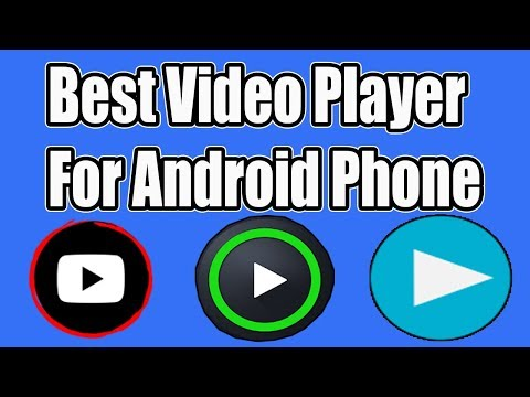 Best Video Player For Android Phone - Must Try!