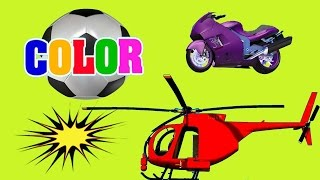 Colors for Children to Learn w Street Vehicles Motorcycle and Helicopters - Colours for Kids