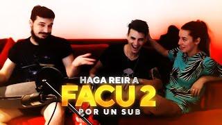 HAGA REIR A FACU POR 1 SUB #2