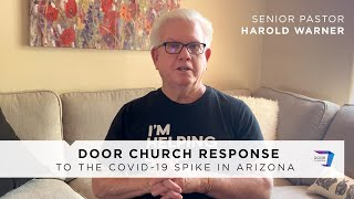 Door Church's Response to the COVID-19 Spike in Arizona | Ps. Harold Warner | Online Only Services