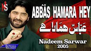 Nadeem Sarwar | Abbas Hamara Hai | 2005