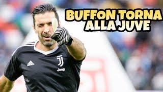 BUFFON TORNA ALLA JUVE - Parodia