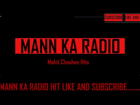 Mann ka Radio Live Stream Mohit Chauhan Hits