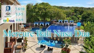 Mercure Bali Nusa Dua 4*  Индонезия, о.Бали Обзор отеля 2019