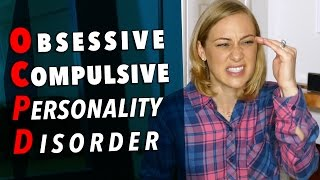 Obsessive Compulsive Personality Disorder - Mental Health with Kati Morton