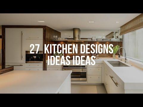 🔴 27  KITCHEN DESIGNS IDEAS Ideas