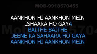 Aankhon Hi Aankhon Mein Ishaara Ho Gaya Karaoke With Female
