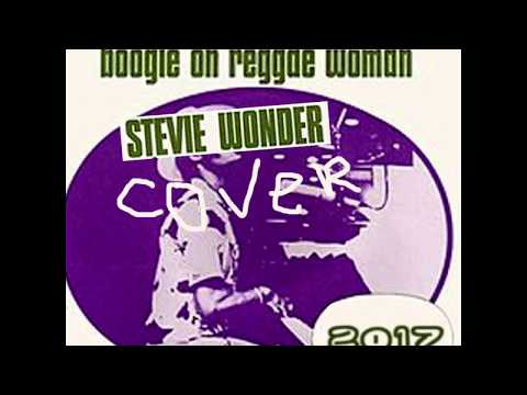 Psionic Arc - Boogie On Reggae Woman (Stewie Wonder Official Cover)