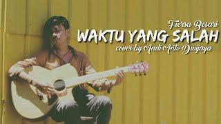Download Waktu yang salah | cover by Andi Anto Dwijaya