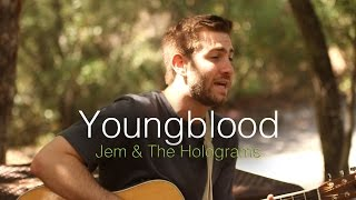 Youngblood - Jem & the Holograms (Alex Hobbs Cover)