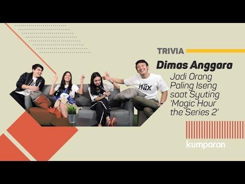 Trivia | Dimas Anggara Jadi Orang Paling Iseng saat Syuting 'Magic Hour the Series 2'