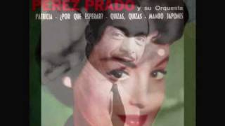 Pérez Prado y su Orquesta - Patricia (1958)