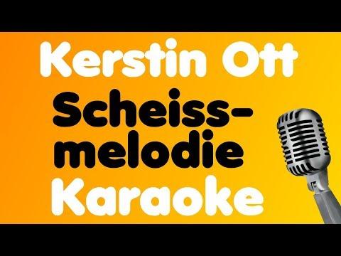 Kerstin Ott - Scheissmelodie - Karaoke