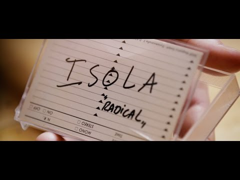 ISOLA - Radical (Official Video)