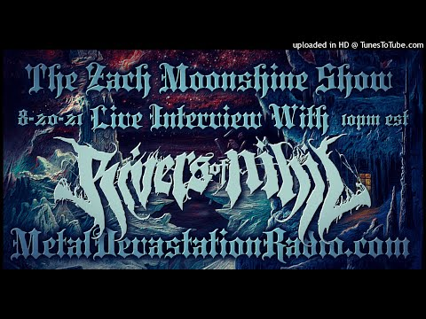 Rivers Of Nihil - Interview 2021 - The Zach Moonshine Show