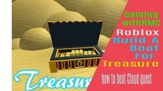 Roblox Construire un bateau pour le trésor comment battre la quête de nuage