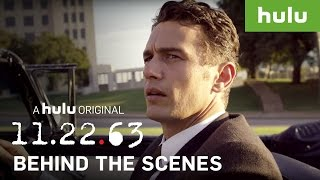 Stephen King, J.J. Abrams & James Franco Go Behind the Scenes of 11.22.63 • 11.22.63 on Hulu