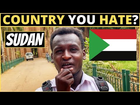 Which Country Do You HATE The Most? | SUDAN