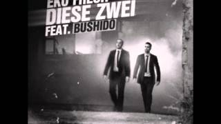 Eko Fresh feat. Bushido - Diese Zwei [ORIGINAL AUDIO]