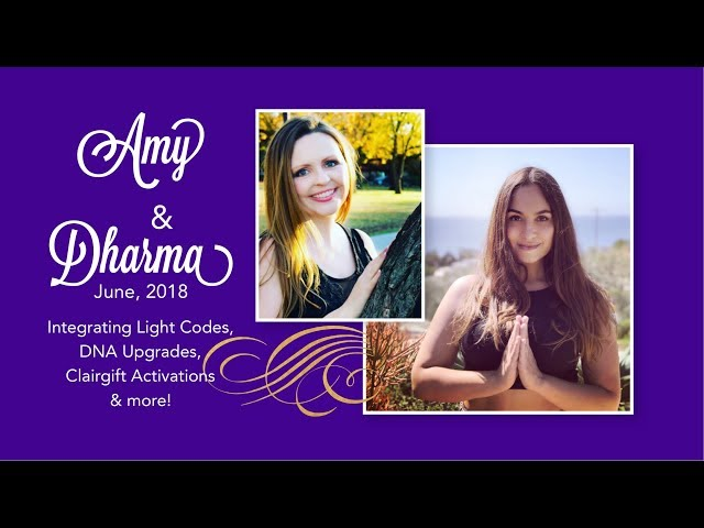 Integrating Light Codes, DNA Upgrades, & Clairgifts with Amy