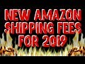 New Amazon FBA Fees For 2019 Will Bankrupt Your Business!