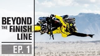 Beyond The Finish Line - Episode 01 Ocotillo Wells