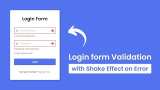 Login Form Validation With Shake Effect Using HTML CSS & JavaScript