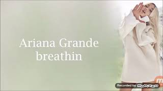 Ariana grande -breathin- traduction française