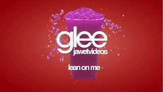 Glee Cast - Lean On Me (karaoke version)