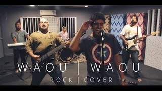 Waou Waou (Rock Cover) Timepass 2 - MOKSH