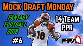Live 2018 Fantasy Football Mock Draft | 14 Team PPR
