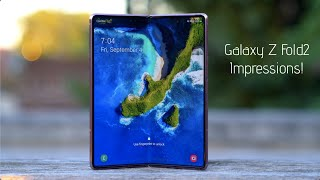 Samsung Galaxy Z Fold 2 Impressions After 72 Hours!