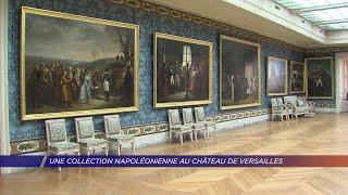 Yvelines | Une collection napoléonienne au château de Versailles
