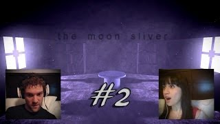 The Moon Sliver -- Part 2: REVELATIONS